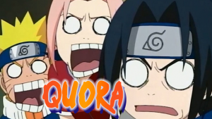 Quora and all of the questions about the Naruto Universe I