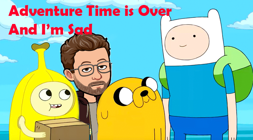 Adventure Time and Endings - Timwitted Genius